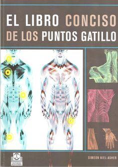Libros en PDF de Kinesiología y Fisioterapia: El libro conciso de los puntos…