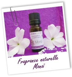 Fragrance cosmétique naturelle Monoï Aroma-Zone