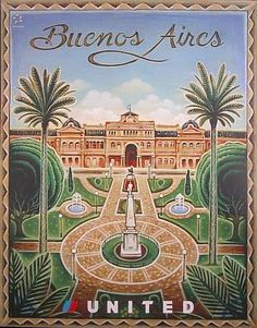 I wanted to share this brilliant site I found that has galleries of historic airline poster art. This is of the Plaza de Mayo in Buenos Aires, Argentina. The Plaza de Mayo was a central place of ma… Tourism Poster, Vintage Travel Posters, Vintage Airline, Gaucho, Illustrations And Posters, Beach Trip, Beach Travel, Vintage Images, Poster Prints