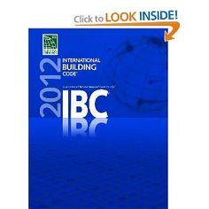 $100 2012 International Building Code: International Code Council: 9781609830403: Amazon.com: Books