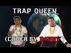 Fetty Wap - Trap Queen (Cover By D4NNY) - YouTube
