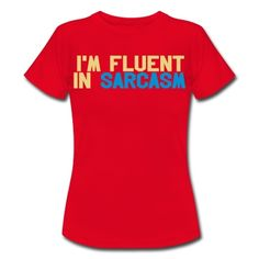fluent, sarcasm, language, funny, witty, wit, lol,cool, quote