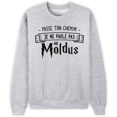 [Harry Potter] Je ne parle pas aux Moldus // Bienvenue sur Keewi.io - Créez et vendez vos T-Shirts Gratuitement