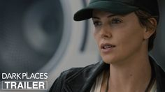 #DarkPlaces starring Charlize Theron, Chloë Grace Moretz, Christina Hendricks, Corey Stoll, Tye Sheridan | Official Trailer | In select theaters August 7, 2015