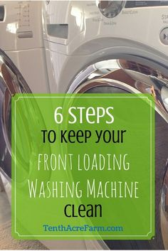 6 Steps to Keep Your Front Loading Washing Machine Clean: The biggest criticism of the front loading washing machine is that it breeds mold and musty smells. Follow these 6 steps to prevent mold and musty smells from building up. No clean-up required!