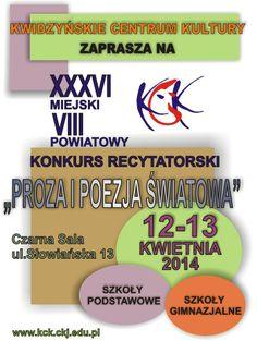 XXXVI miejski / VIII powiatowy KONKURS RECYTATORSKI, 12-13 kwietnia 2014 r., Czarna Sala, ul. Słowiańska 13