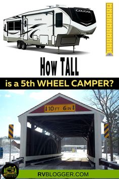 Is a 5th Wheel Camper too tall for a tunnel or covered bridge? In some cases yes! If your are looking to buy a 5th wheel trailer it's important to know the height and weight before you begin your RV travels and family camping! Get great tips to learn more about RV specs and 4 season RVs for full time RV living! #rvblogger #5thwheel #4seasonrv #fulltimervliving #rvspecs #rvreview #rvtypes #rvstyles 5th Wheel Toy Hauler, 5th Wheel Trailers, 5th Wheel Camper, Camper Hacks, Rv Hacks, Popup Camper, Truck Camper, Family Camping, Rv Camping