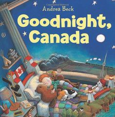 Goodnight, Canada: Andrea Beck #Books #Kids #Canada #PCCanadaDay