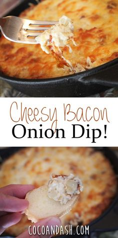 Cheesy Bacon Onion Dip! It doesn't get any better than cheese, bacon, and onions coming together! This dip will go quickly!