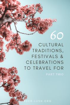 Travel writers name their favourite festivals, rituals and celebrations around the world. #culture #festivals #rituals