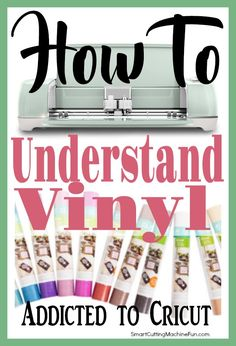 Cricut for Beginners - Understanding Cricut Vinyl is important to every project. Learn about the types of Cricut vinyl and what each are used for.