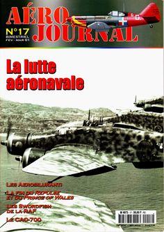 Aéro Journal N°17 - La lutte aéronavale, aerosiluranti, Swordfish RAF, CAO-700, Curtiss H-75A-3 http://maquettes-avions.hautetfort.com/archive/2011/06/08/aerojournal.html