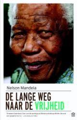Nelson Mandela - De lange weg naar de vrijheid