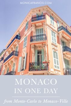 Monaco in One Day | A Travel Guide | Things to do in Monte Carlo and Monaco-Ville | If you only have one day to spend in this glamorous city-state, this is your guide to all the sights, shopping and food in Monaco. | Place du Casino, Gardens of Monaco, Prince's Palace, Oceanographic Museum, Restaurants
