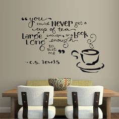 If this only said coffee instead of tea. Wall decal decor decals sticker cup coffee tea by DecorWallDecals, $28.99