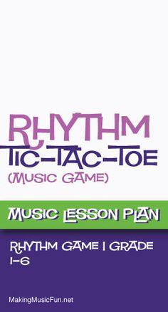 Rhythm Tic-Tac-Toe   Free Music Lesson Plan (Rhythm)