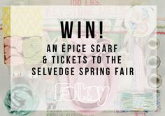 I've just entered this @folksy comp to win a @SelvedgeMag goody bag, including a gorgeous Epice scarf worth over £70!