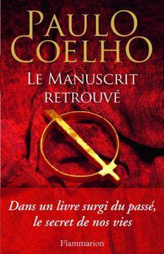 Le manuscrit retrouvé de Paulo Coelho et autres, http://www.amazon.fr/dp/2081290227/ref=cm_sw_r_pi_dp_aEUxtb1KW5GA0