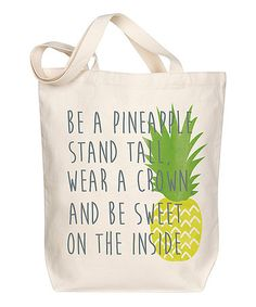 Loving this 'Be a Pineapple' Tote on #zulily! #zulilyfinds