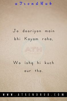 Jo dooriyan main bhi Kayam raha Wo ishq hi kuch Aur tha Soulmate Love Quotes, Bff Quotes, Cute Love Quotes, True Quotes, Poet Quotes, My Diary Quotes, Words Quotes, Two Line Quotes, Lines Quotes