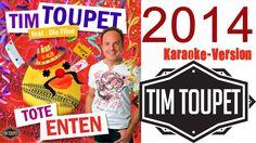 Tote Enten (Karaoke zum Mitsingen) - Tim Toupet