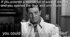 'If you ordered a boxcar full of sons-o'-bitches...' ~ Robert Mitchum [627x336] [OC]