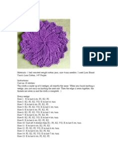 The Windmill Dishcloth Knitted Dishcloth Patterns Free, Crochet Coaster Pattern, Lace Knitting Patterns, Knitting Stiches, Knit Dishcloth, Easy Knitting, Spiral Pattern, Filet Crochet, Knitting Projects