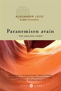 http://www.adlibris.com/fi/product.aspx?isbn=9522601586 | Nimeke: Paranemisen avain - ´The healing code' - Tekijä: Alexander Loyd - ISBN: 9522601586 - Hinta: 17,90 €