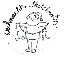 Sketchnotes ✎ für Weihnachten - wie zeichnet man den Weihnachtsmann, ein Rentier, Schlitten und Girlanden? >>> Hier gibt es eine Anleitung