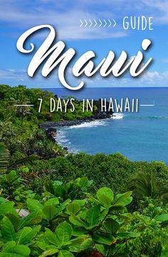Maui - 1 week on this beautiful island of Hawai'i