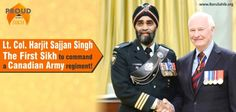 Lt. Col. Harjit Sajjan Singh: The First Sikh to Command a Canadian Army regiment