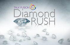Talk Fusion Diamond Rush