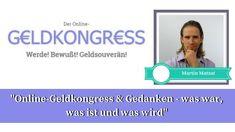 30. Online-Geldkongress & Gedanken - was war, was ist und was wird Das letzte Interview des Online-Geldkongresses. Doch dieses Mal wurde ich als Veranstalter des Kongresses selbst interviewt.