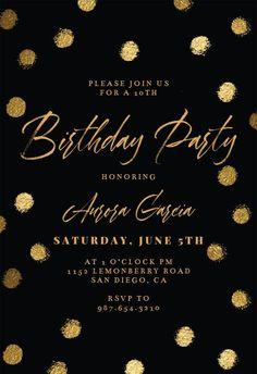 Gold Dots - Birthday Invitation #invitations #printable #diy #template #birthday #party Birthday Invitation Templates, Gold Dots, 10th Birthday, Text Messages, Rsvp, Create Yourself, Printable, Party, Diy
