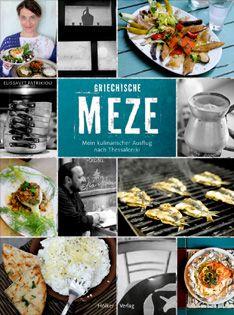 Kochbuch von Elissavet Patrikiou: Griechische Meze