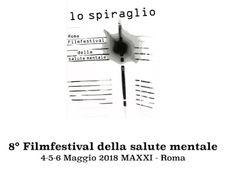"""MYCULTUREINBLOG: ITALIAN INDIE CULTURE: """"LO SPIRAGLIO """" FILM FESTIVAL SULLA SALUTE MENTALE IN SCADENZA IL BANDO PER CORTI E LUNGOMETRAGGI"""