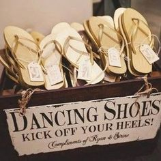 """It's all in the details. So maybe offer some """"dancing shoes"""" in the form of flip flops. 