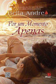 2° Resenha da Semana de Resenhas Editora Novo Conceito     http://www.apaixonadasporlivros.com.br/por-um-momento-apenas-de-bella-andre-semana-de-resenhas-novo-conceito/