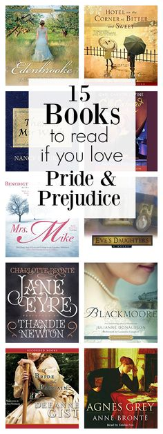 15 books to read if you love Pride and Prejudice.