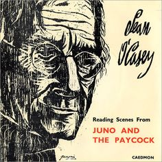 Juno and the Paycock - we studied this in my final year of school. I went on to study English literature at university and Irish playwrights were a  mayor focus in my first year. I went on to read many more of great Irish writers: WB Yeats, Samuel Beckett, John B Keane, Lady Gregory, James Joyce, Patrick Kavanagh, Oscar Wilde etc.