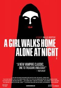 A Girl Walks Home Alone at Night (2015) - Review, rating and Trailer