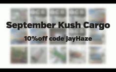 """#KushCargo September 2014 - Nug Cargo Unboxing Save 10% with code """"jayhaze"""""""