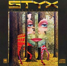 """The Grand Illusion"""" and """"Pieces of Eight"""" are natural companions in the Styx catalog, coming in 1977 and 1978 respectively, and paving the way for the band's first widespread success. Description from theeditingroomfloor.blogspot.com. I searched for this on bing.com/images"""