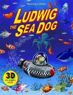 Ludwig The Sea Dog by Henning Lohlein Monster H, Rainforest Animals, Dog Ages, Mandala Coloring, Colouring, Little Elephant, World Of Books, Children's Boutique, His Travel