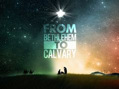 From Bethlehem to Calvary - Christmas Sermon Series Graphic - by polkgraphix on Flickr