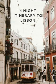 A Four Night Itinerary to Lisbon, Portugal #traveldestinations