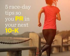 5 Race-Day Tips So You PR in Your Next 10-K