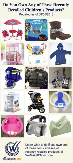 Recently recalled children's products, including furniture, activity centers, bath seats, strollers & more. See the rest at WeMakeItSafer.com