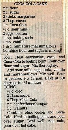 Coca-Cola Cake one of my favorite old recipes! Retro Recipes, Old Recipes, Vintage Recipes, Sweet Recipes, Baking Recipes, Cake Recipes, Dessert Recipes, Family Recipes, Cake Cookies