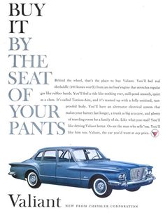 Valiant through Advertising: the 1960 compact car launch Plymouth / Chrysler Valiant ads) Vintage Advertisements, Vintage Ads, Vintage Paper, Vintage Images, Vintage Posters, Chrysler Valiant, Plymouth Valiant, Plymouth Barracuda, Car Brochure
